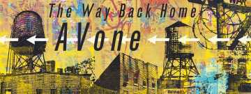 """AVone """"The Way Back Home"""" @ 30works"""
