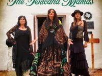 "Weltpremiere: The Texicana Mamas – Patricia Vonne, Tish Hinojosa & Stephanie Urbina präsentieren ihr gleichnamiges Album mit Video ""Amigas de Corazon (Girlfriends of the Heart)"